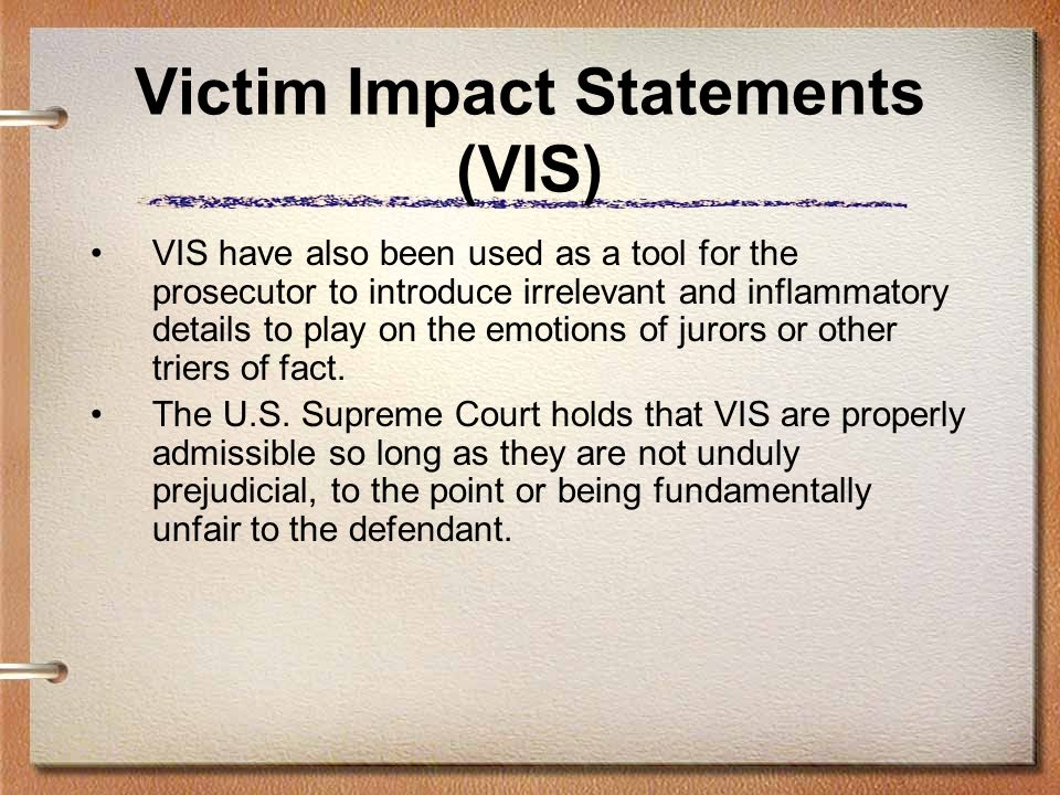 Victim Impact Statements (VIS)
