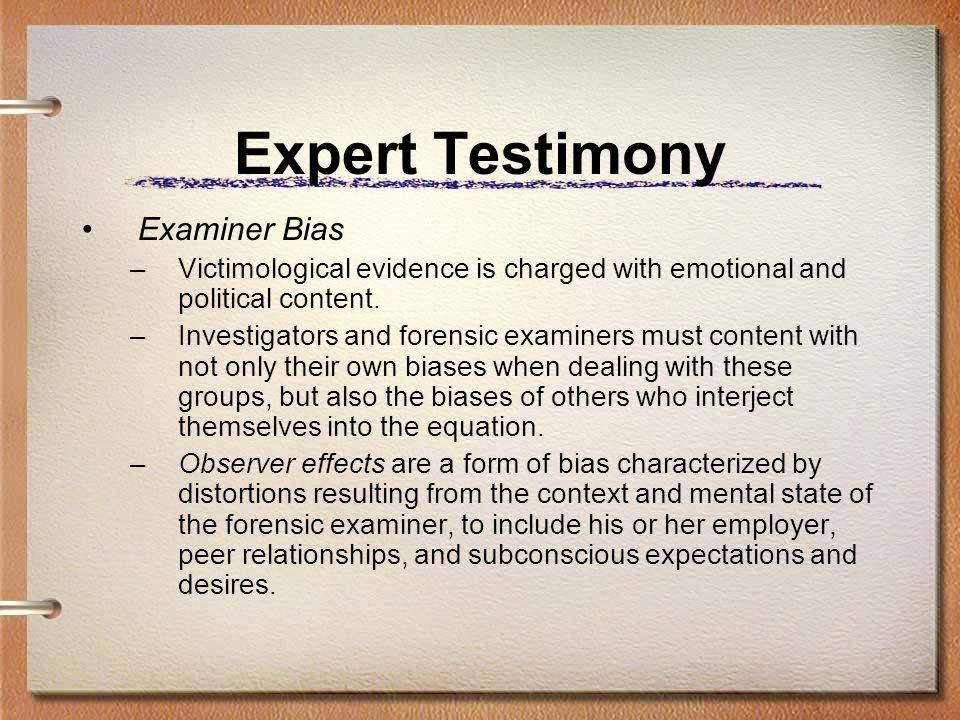 Expert Testimony Examiner Bias