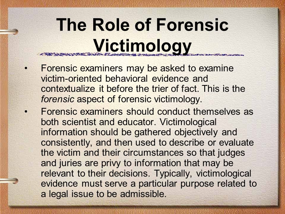The Role of Forensic Victimology