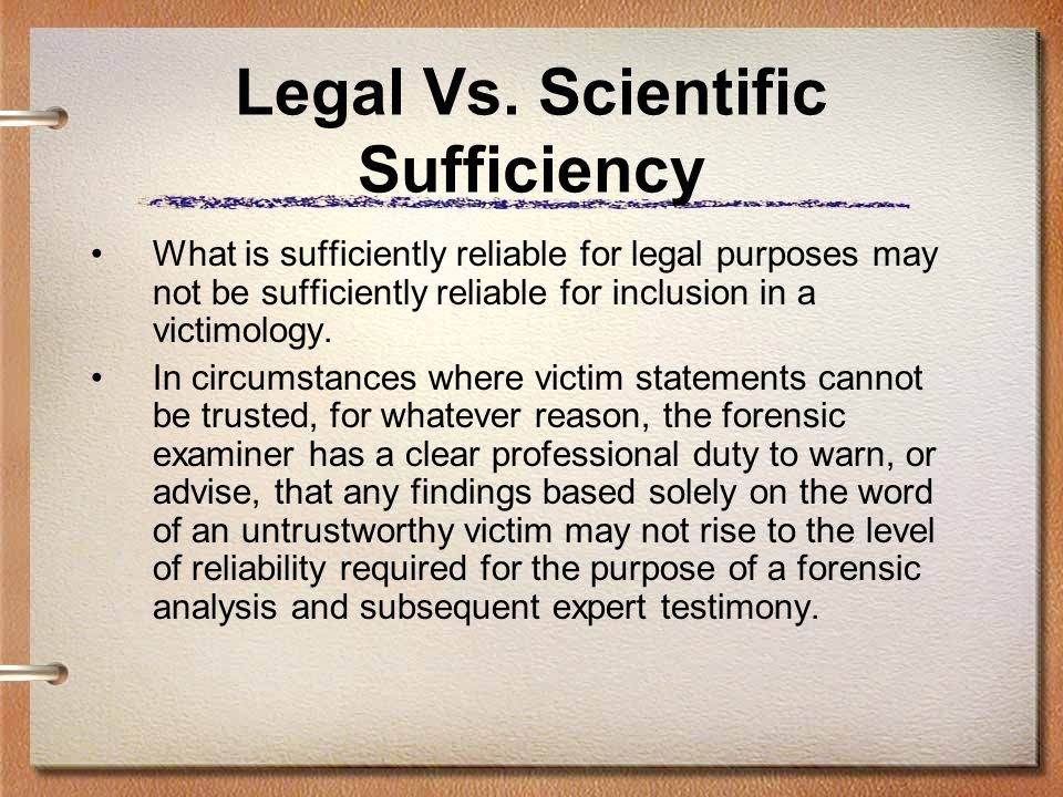 Legal Vs. Scientific Sufficiency