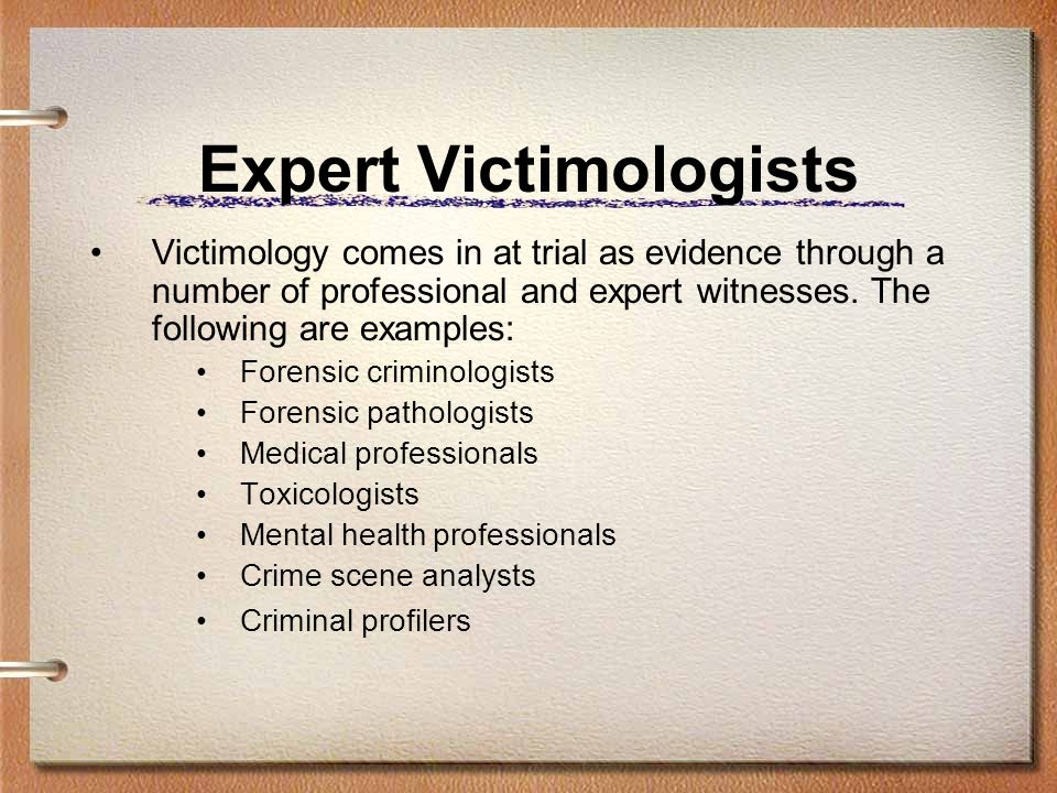 Expert Victimologists