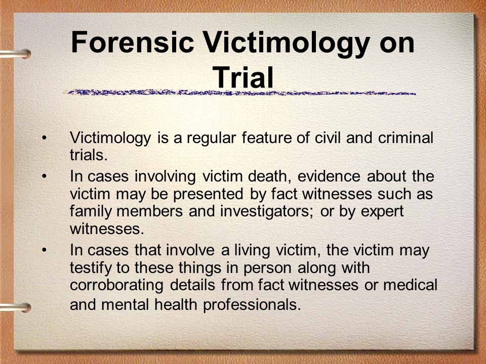 Forensic Victimology on Trial