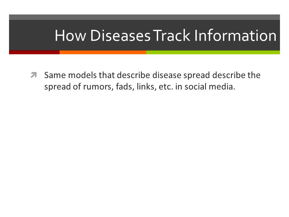 How Diseases Track Information