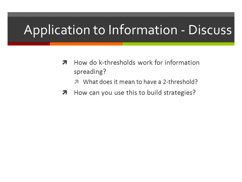 Application to Information - Discuss