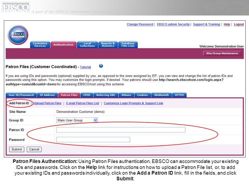 Patron Files Authentication: Using Patron Files authentication, EBSCO can accommodate your existing IDs and passwords.