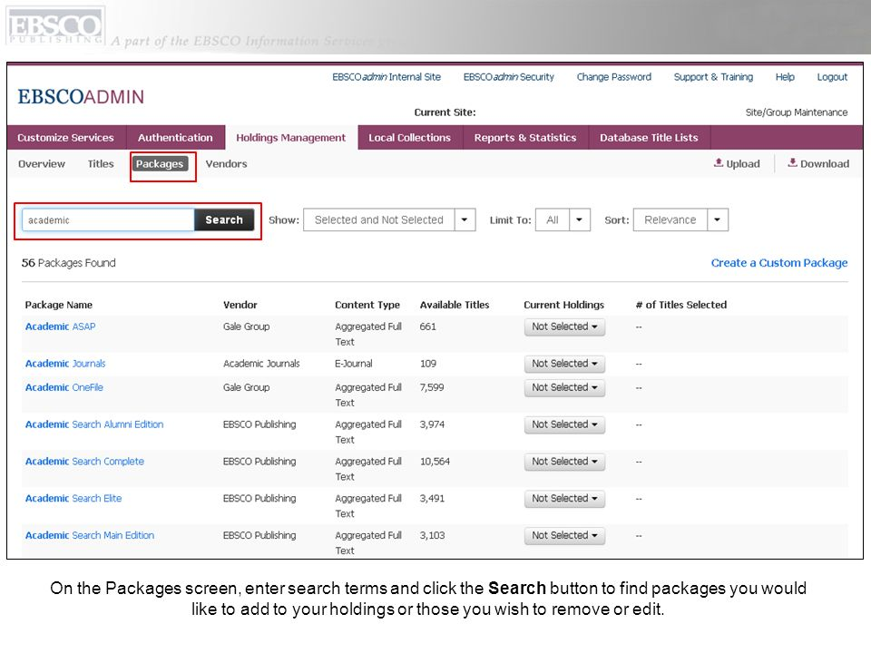 On the Packages screen, enter search terms and click the Search button to find packages you would like to add to your holdings or those you wish to remove or edit.