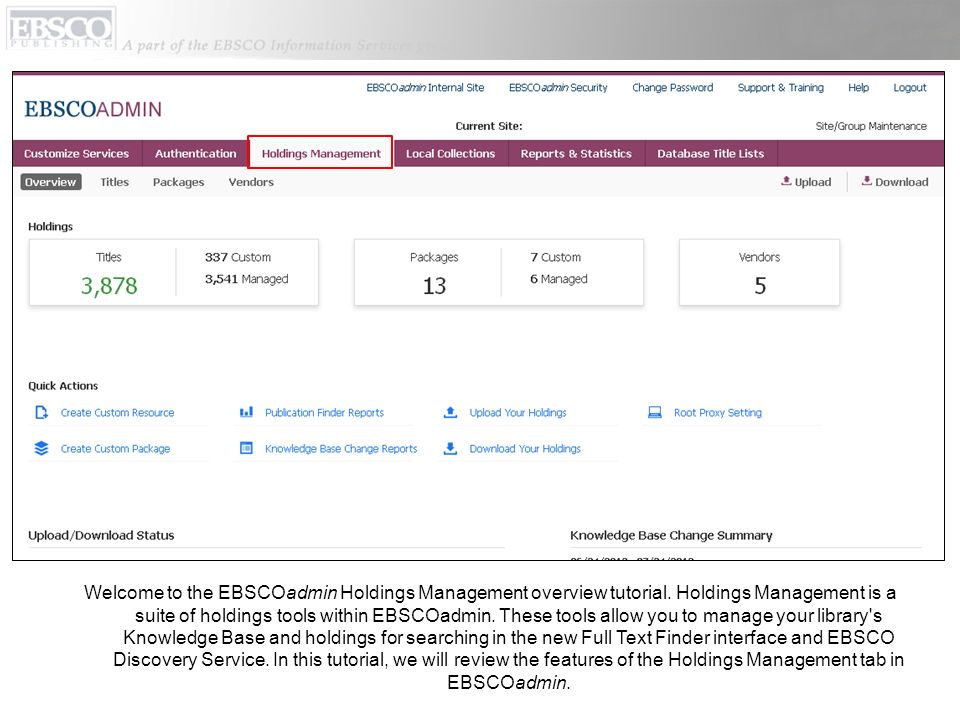 Welcome to the EBSCOadmin Holdings Management overview tutorial