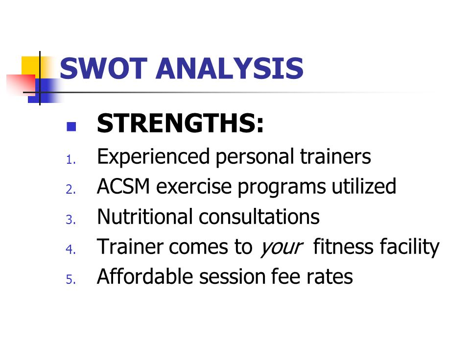 swot analysis of snap fitness Franchise opportunities with snap fitness: a cost assessment and financial feasibility analysis owning a business can be a ticket to financial independence and the freedom that comes with not having a boss, but before this level of success can be reached a great deal of hard work and careful planning are necessary.