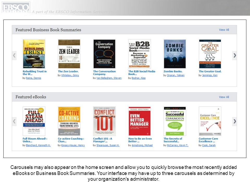 Carousels may also appear on the home screen and allow you to quickly browse the most recently added eBooks or Business Book Summaries.