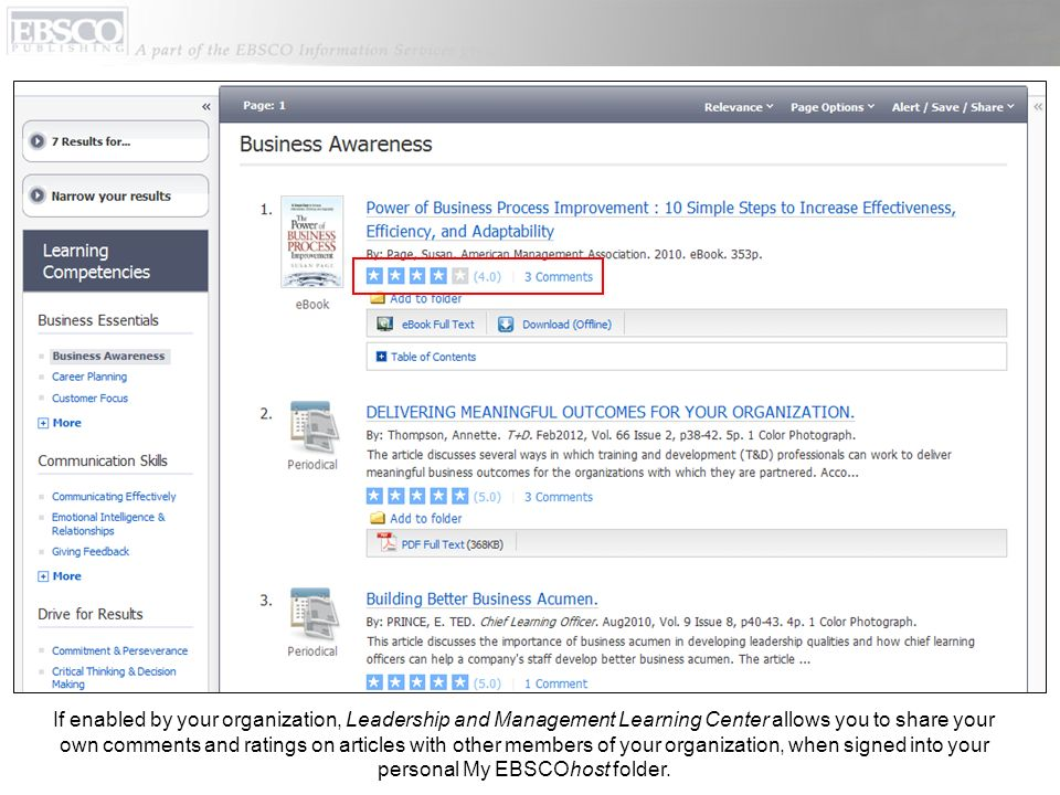 If enabled by your organization, Leadership and Management Learning Center allows you to share your own comments and ratings on articles with other members of your organization, when signed into your personal My EBSCOhost folder.