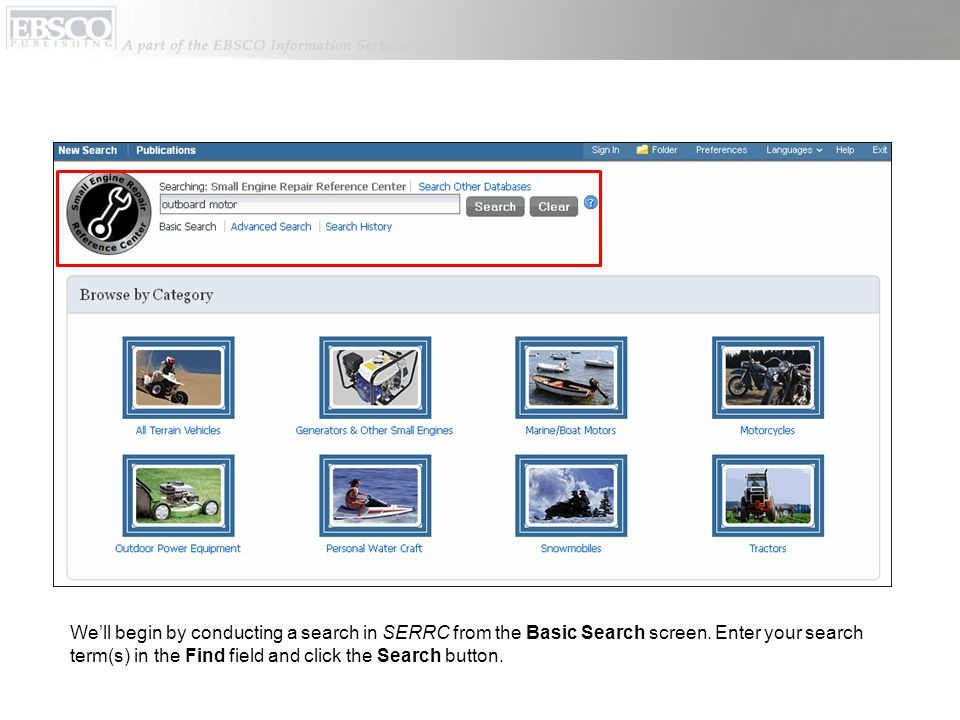We'll begin by conducting a search in SERRC from the Basic Search screen.