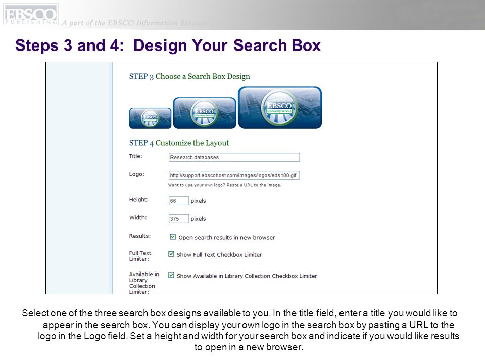 Steps 3 and 4: Design Your Search Box