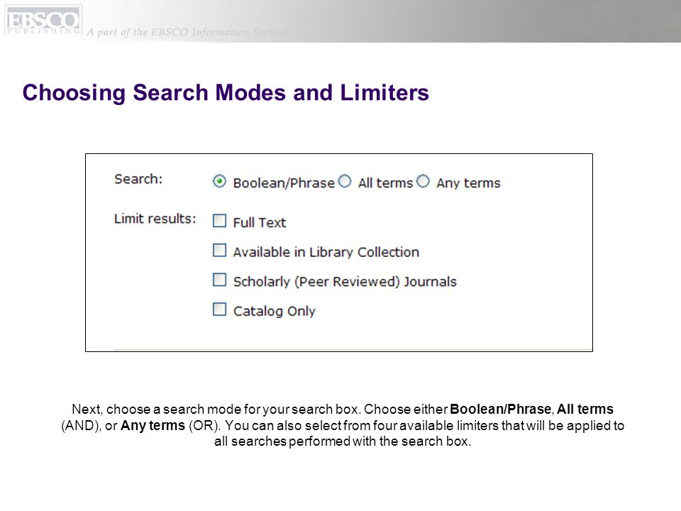 Choosing Search Modes and Limiters