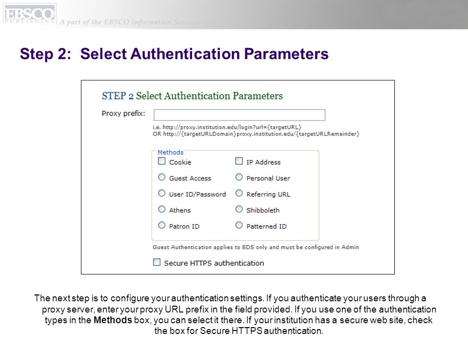 Step 2: Select Authentication Parameters