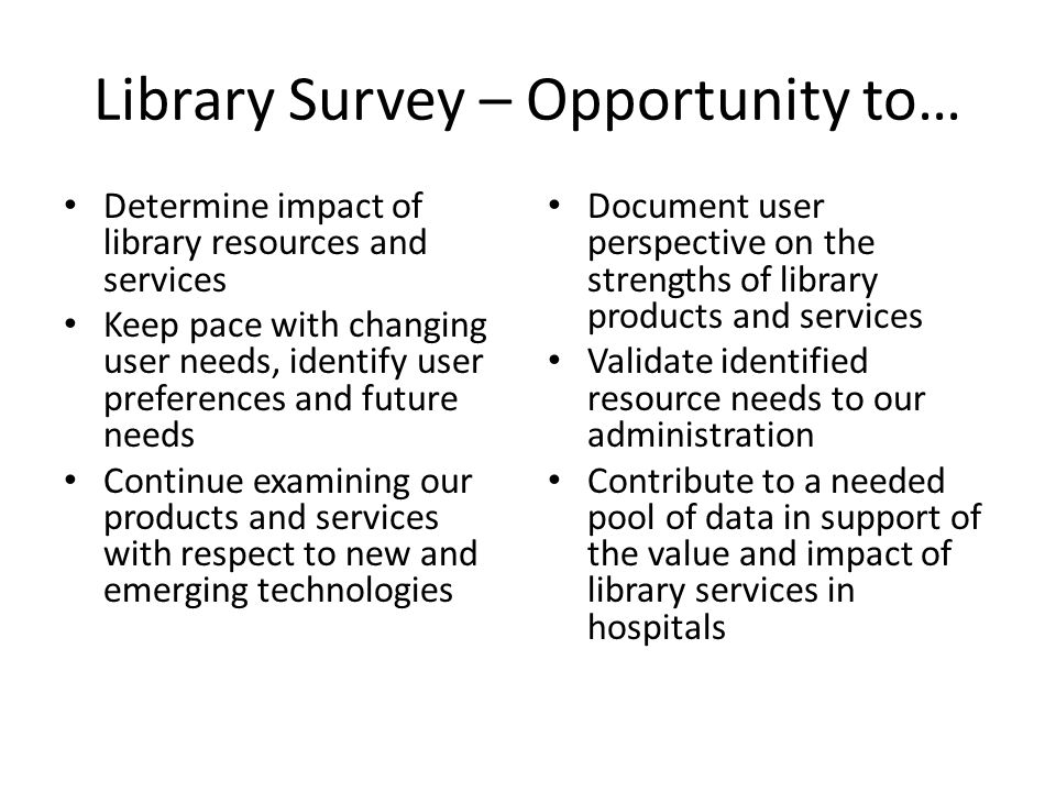 Library Survey – Opportunity to…