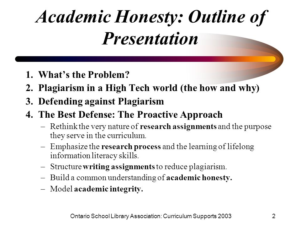 Academic Honesty: Outline of Presentation