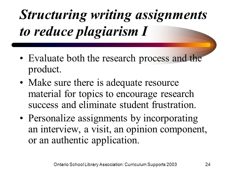 Structuring writing assignments to reduce plagiarism I