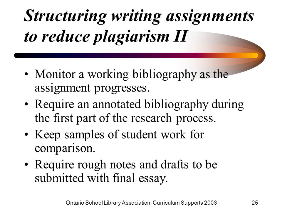 Structuring writing assignments to reduce plagiarism II