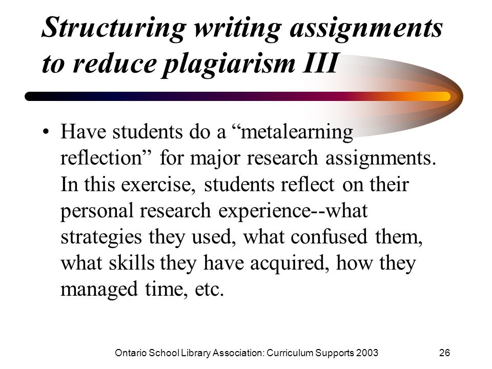 Structuring writing assignments to reduce plagiarism III