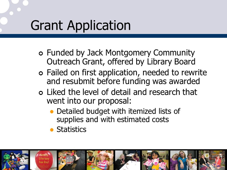 Grant Application Funded by Jack Montgomery Community Outreach Grant, offered by Library Board.