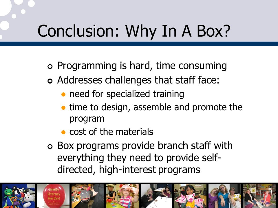 Conclusion: Why In A Box