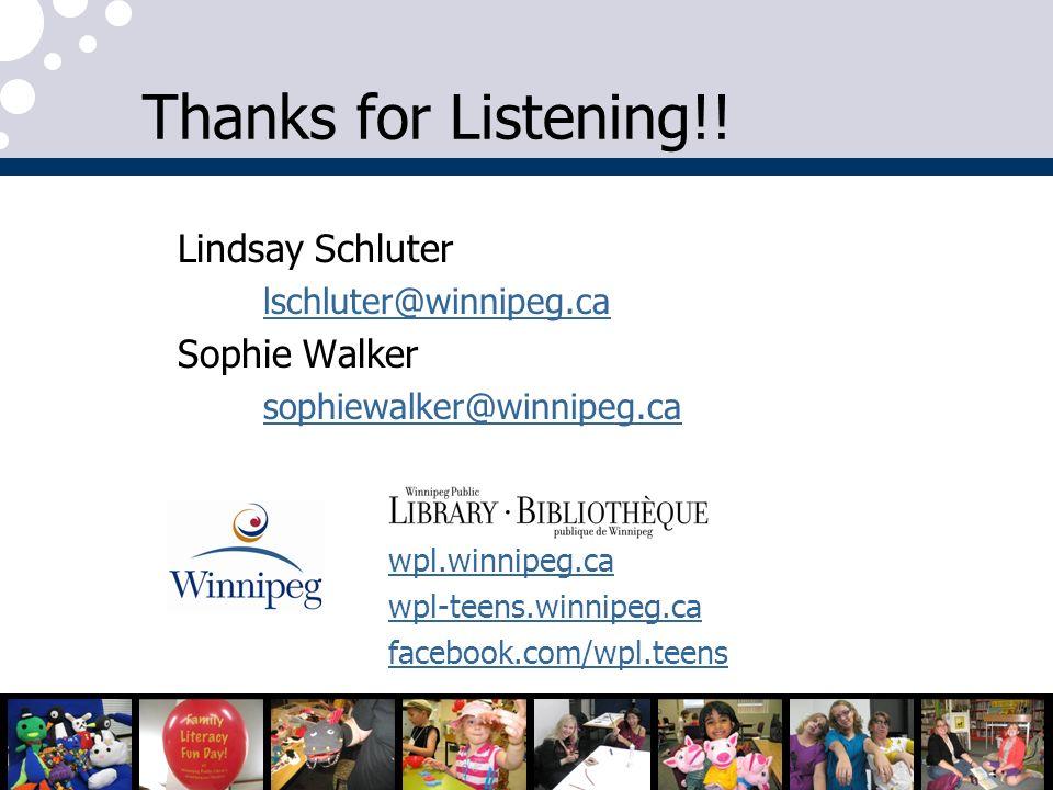Thanks for Listening!! Lindsay Schluter Sophie Walker