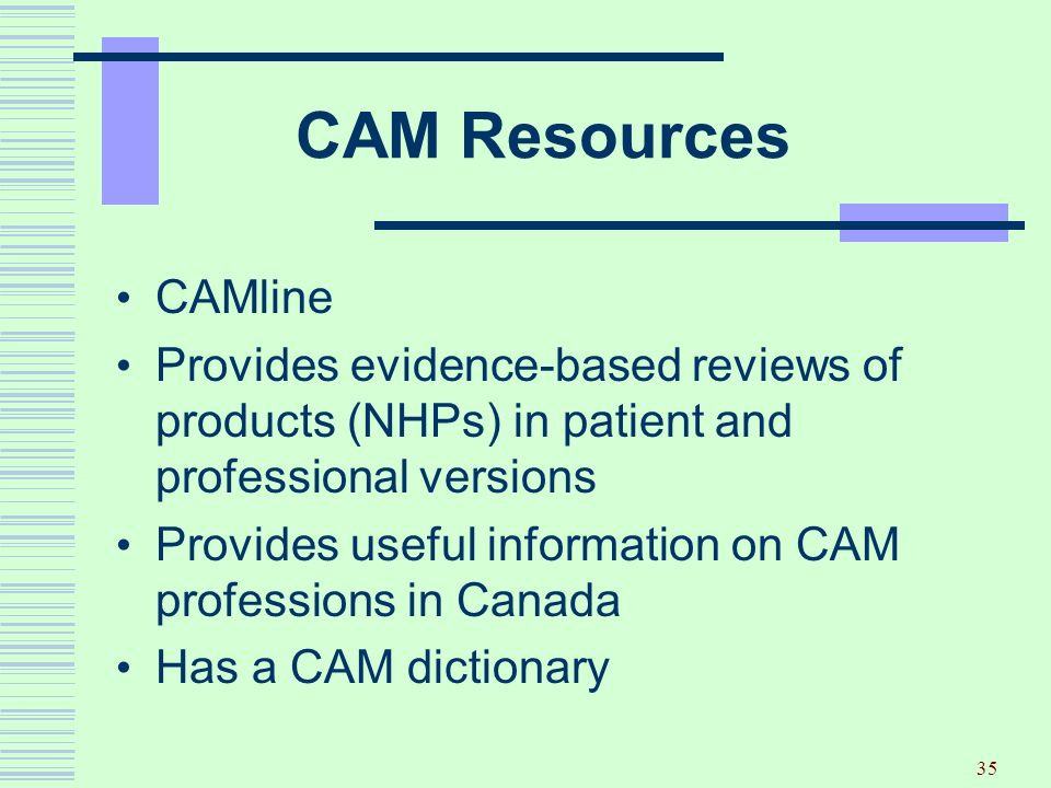 CAM Resources CAMline. Provides evidence-based reviews of products (NHPs) in patient and professional versions.