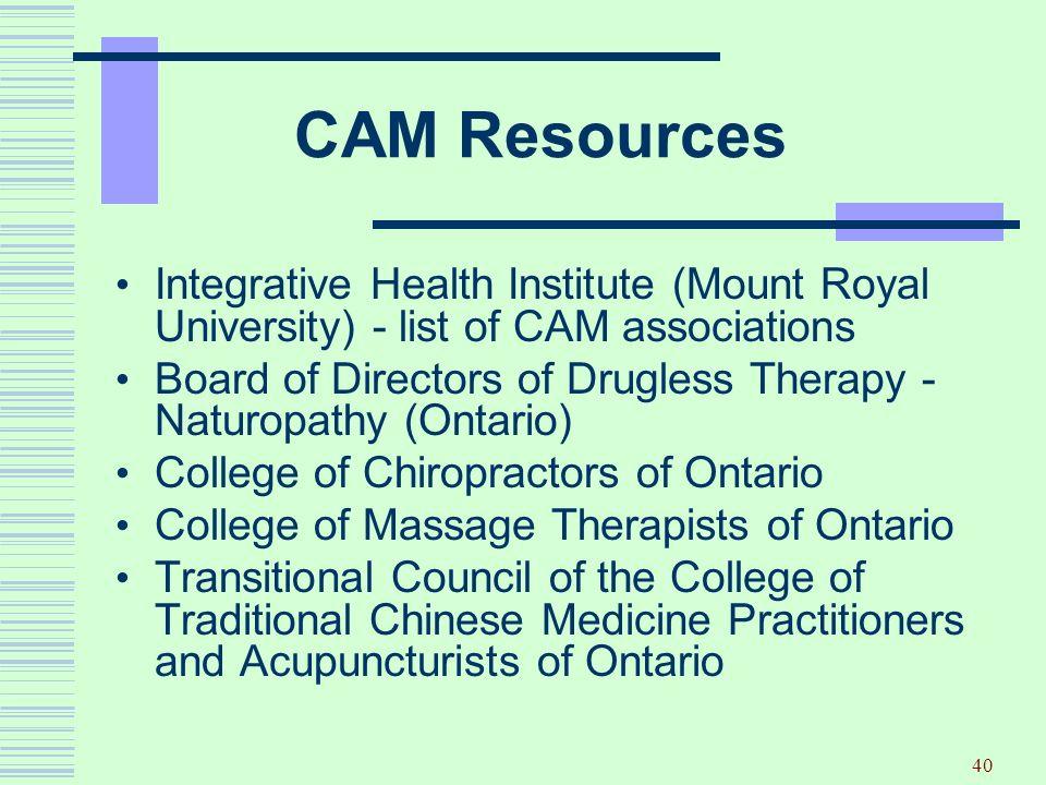 CAM Resources Integrative Health Institute (Mount Royal University) - list of CAM associations.