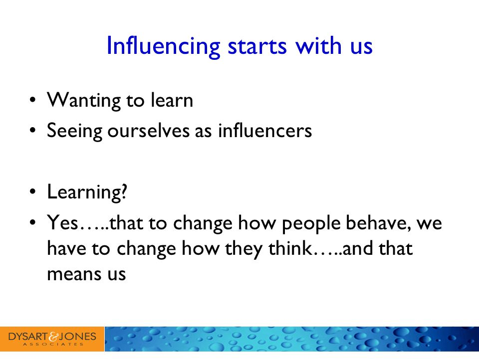 Influencing starts with us