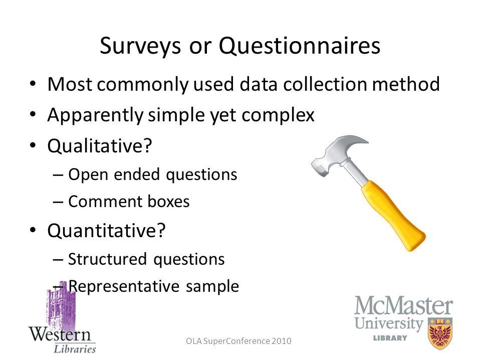 Surveys or Questionnaires
