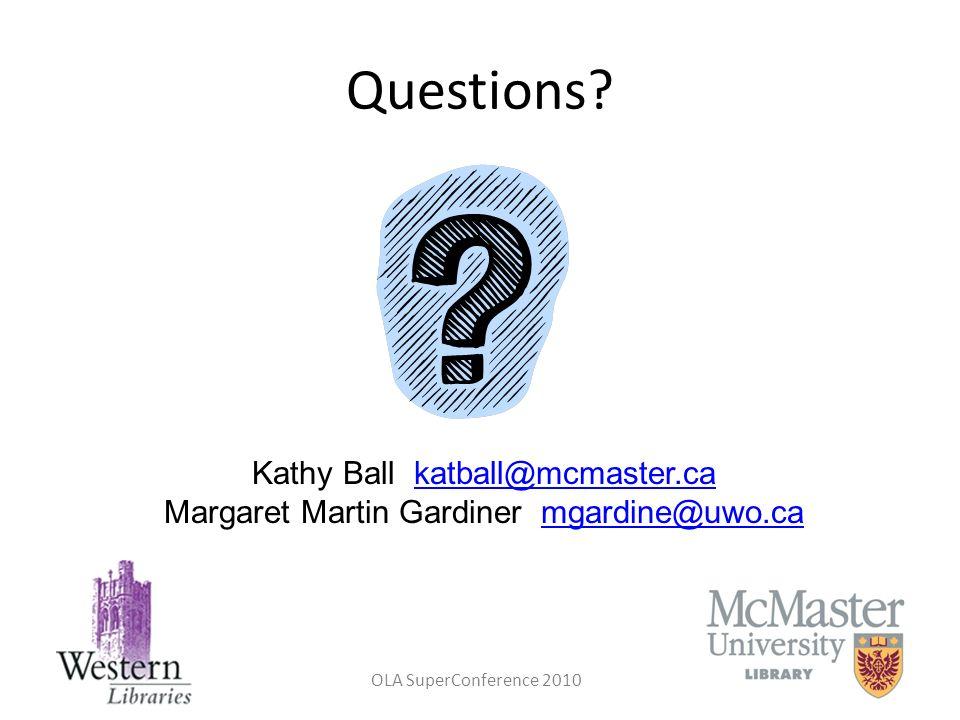 Questions Kathy Ball katball@mcmaster.ca
