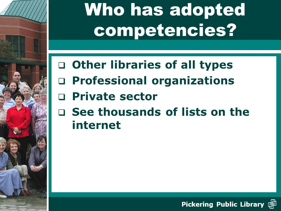 Who has adopted competencies