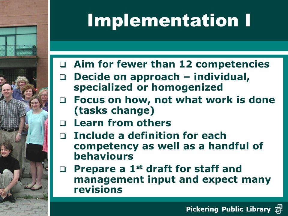Implementation I Aim for fewer than 12 competencies