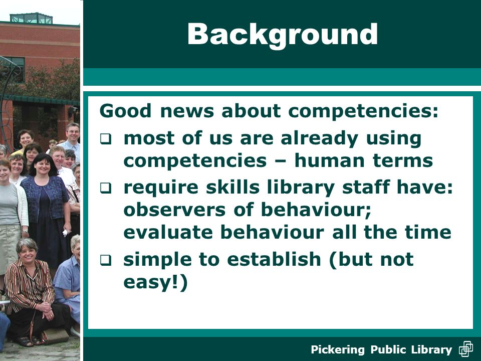 Background Good news about competencies: