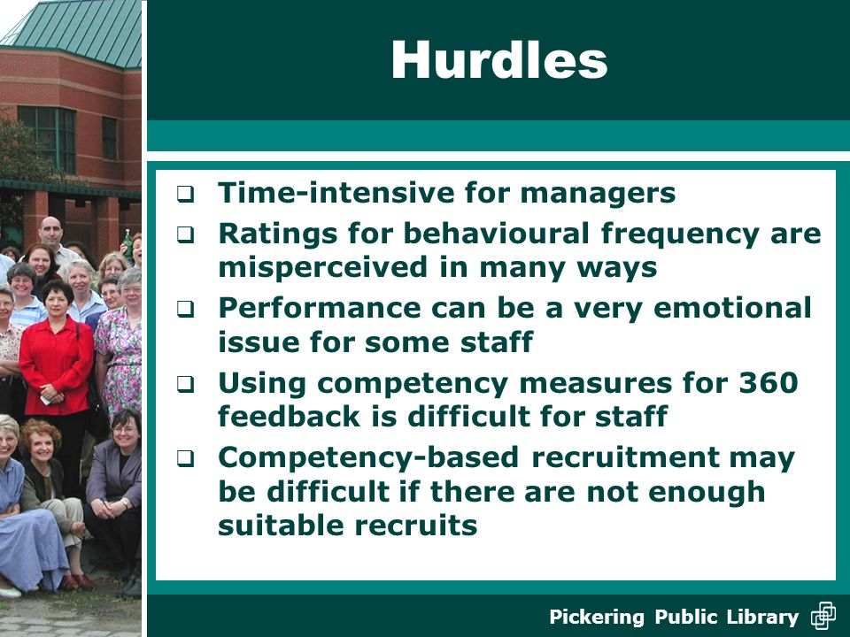 Hurdles Time-intensive for managers
