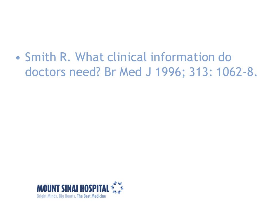 Smith R. What clinical information do doctors need