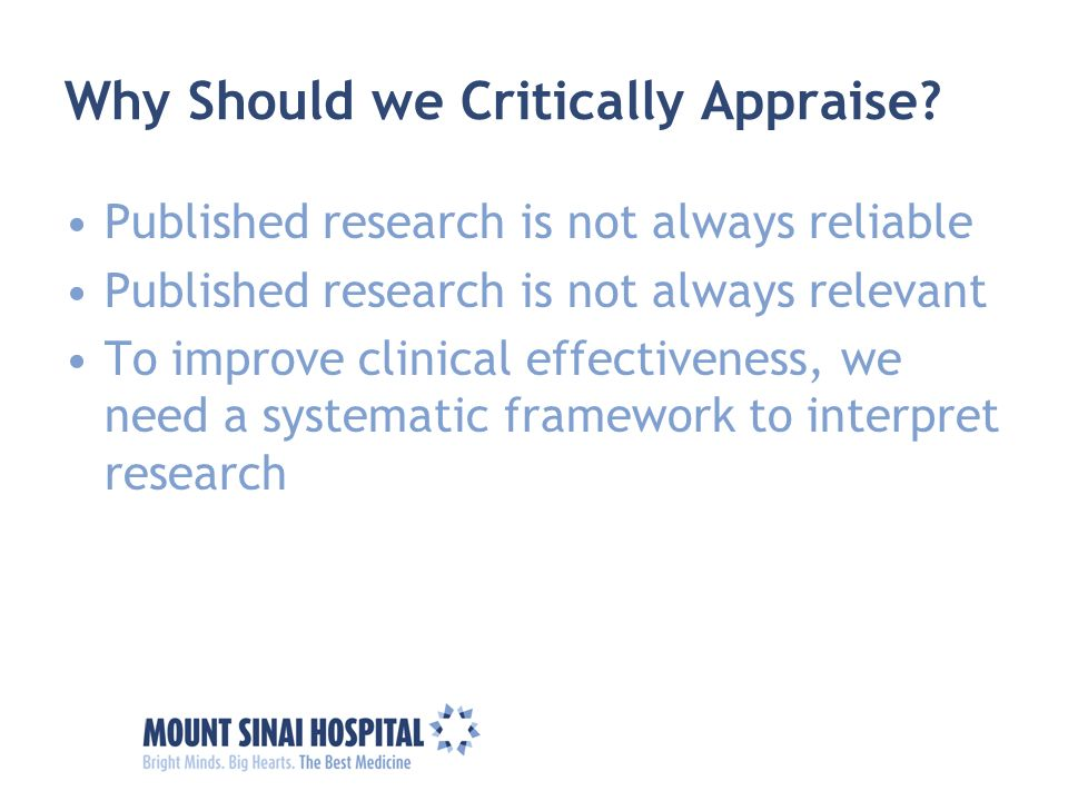 Why Should we Critically Appraise