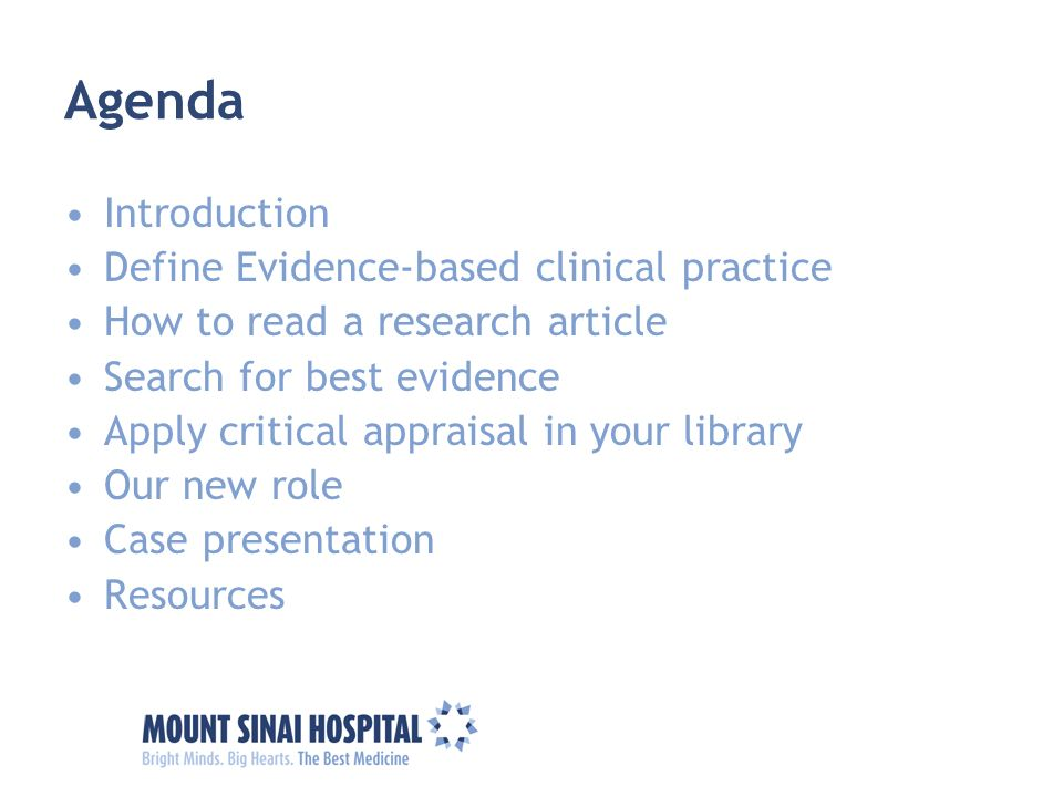 Agenda Introduction Define Evidence-based clinical practice
