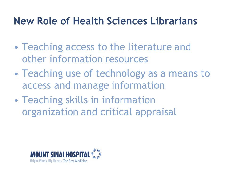 New Role of Health Sciences Librarians