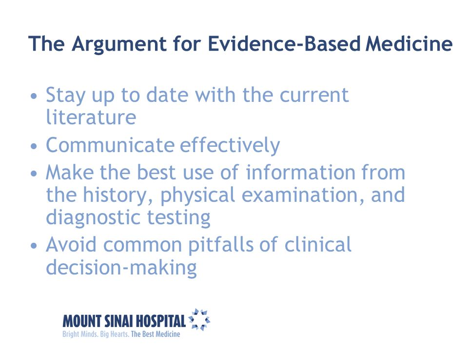 The Argument for Evidence-Based Medicine