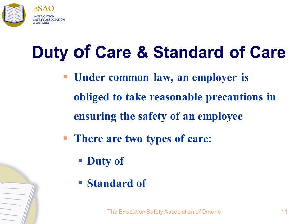 Duty of Care & Standard of Care