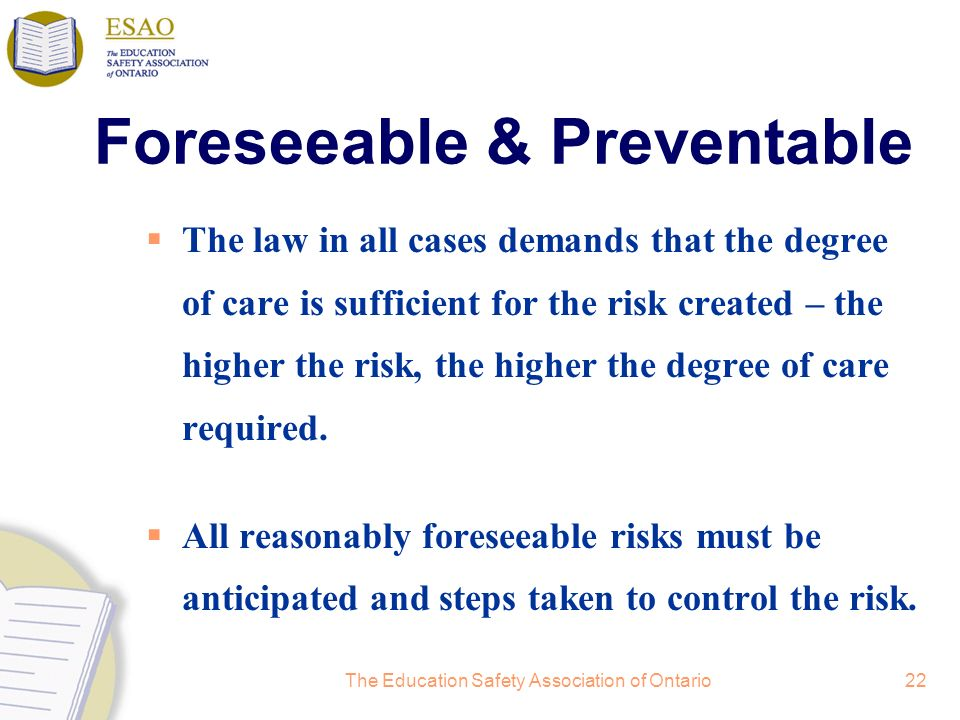 Foreseeable & Preventable