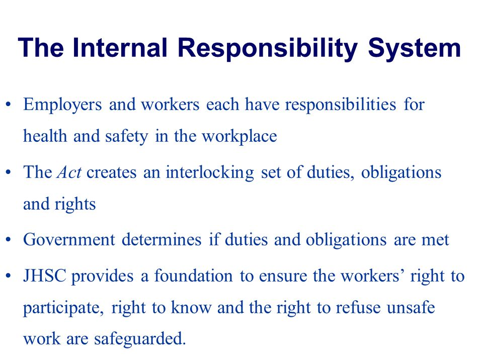 The Internal Responsibility System