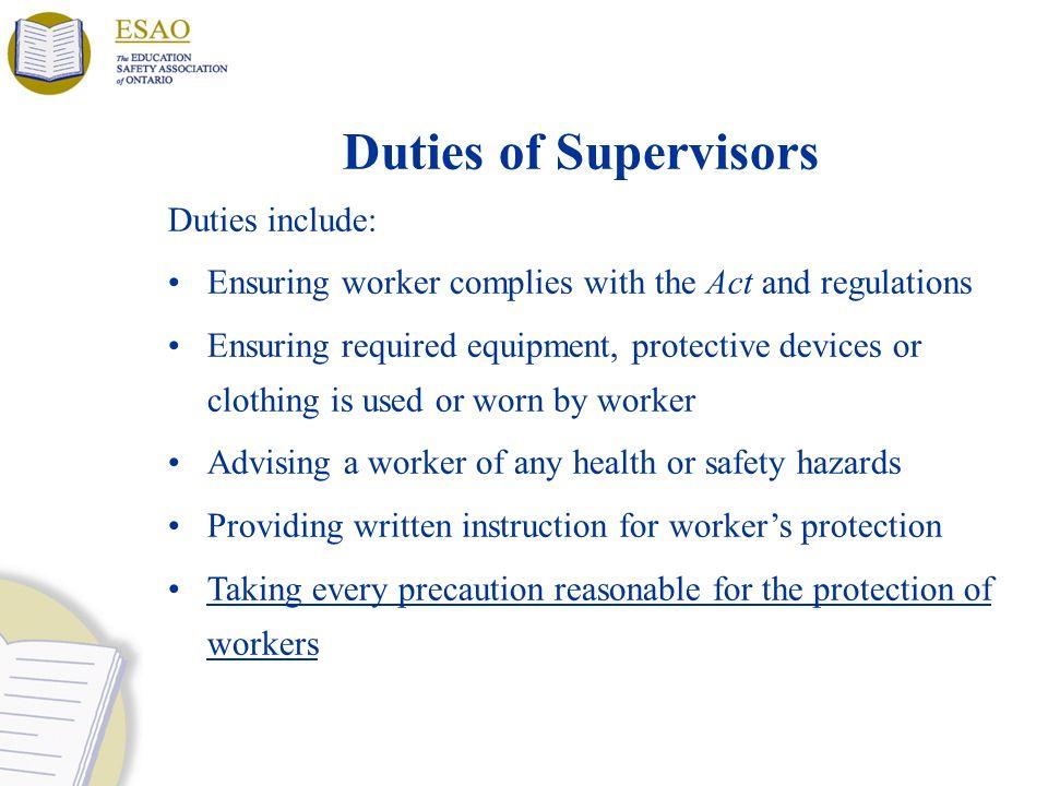 Duties of Supervisors Duties include: