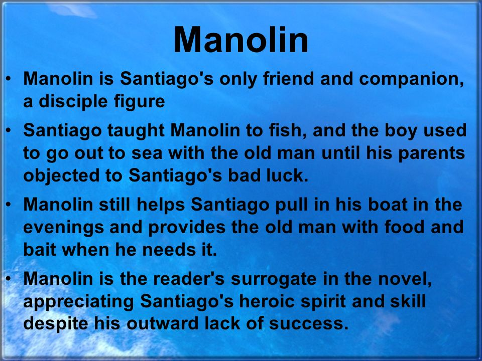 an overview of the character santiago in the novel the old man in the sea by ernest hemingway The old man and the sea was a big success for ernest hemingway when it was published in 1952 at first glance, the story appears to be a simple tale of an old cuban fisherman who catches an enormous fish, only to lose it but, there's much more to the story -- a tale of bravery and heroism, of.