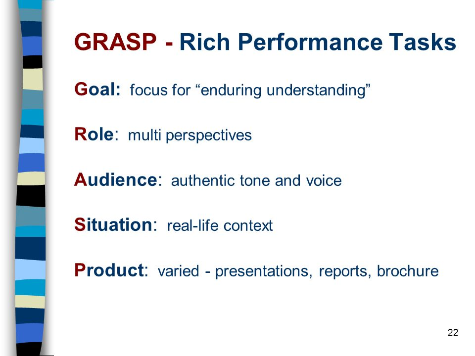 GRASP - Rich Performance Tasks