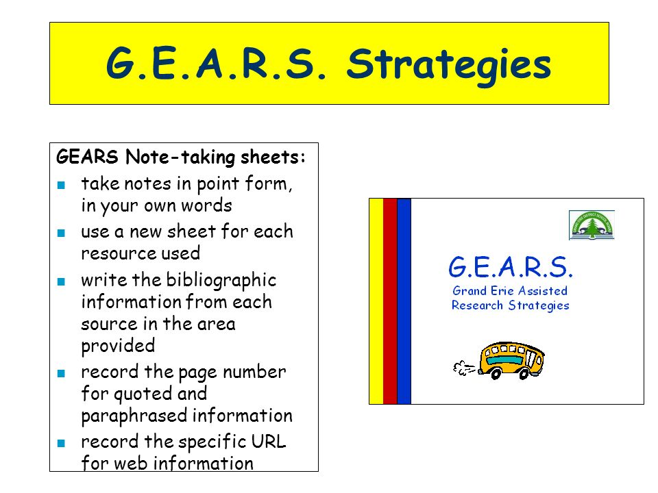G.E.A.R.S. Strategies GEARS Note-taking sheets: