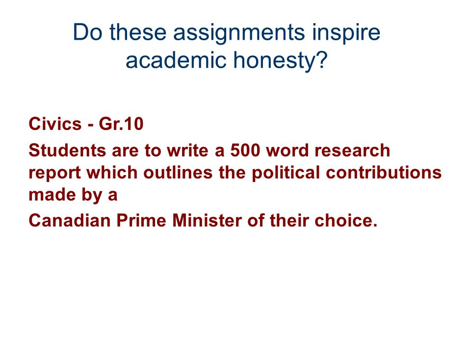 Do these assignments inspire academic honesty