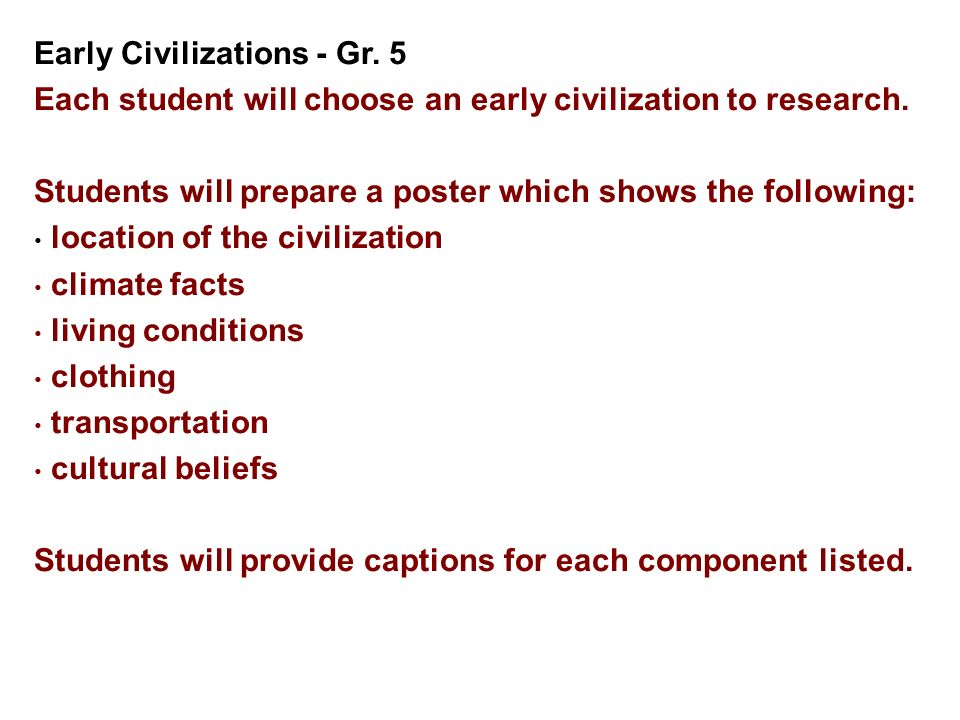 Early Civilizations - Gr. 5