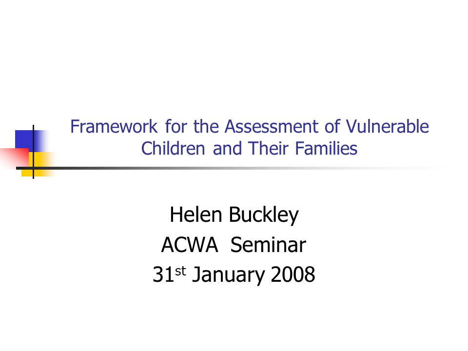 Framework for the Assessment of Vulnerable Children and Their Families